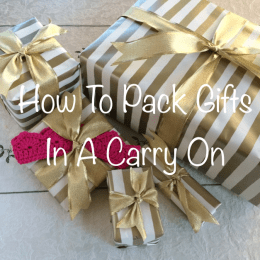 How to Pack Presents In a Carry On