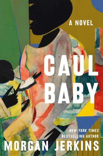 Caul Baby by Morgan Jenkins
