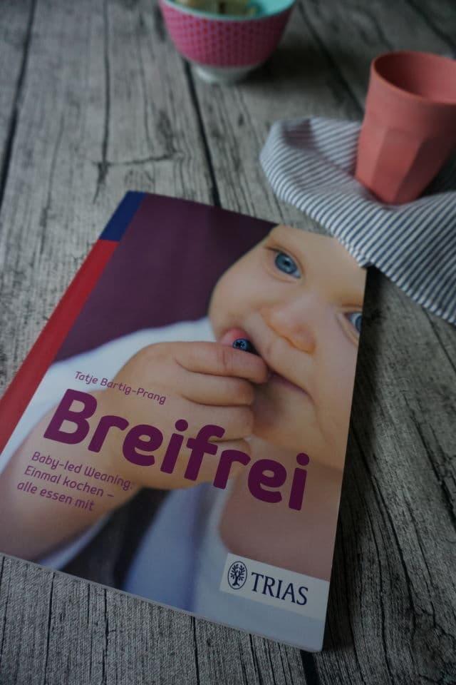 Breifrei.Baby-led Weaning: Einmal kochen - alle essen mit BLW und breifrei Kochbuch