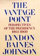 The Vantage Point LBJ 1st Ed Signature
