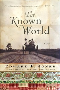The Known World by Edward P. Jones DJ