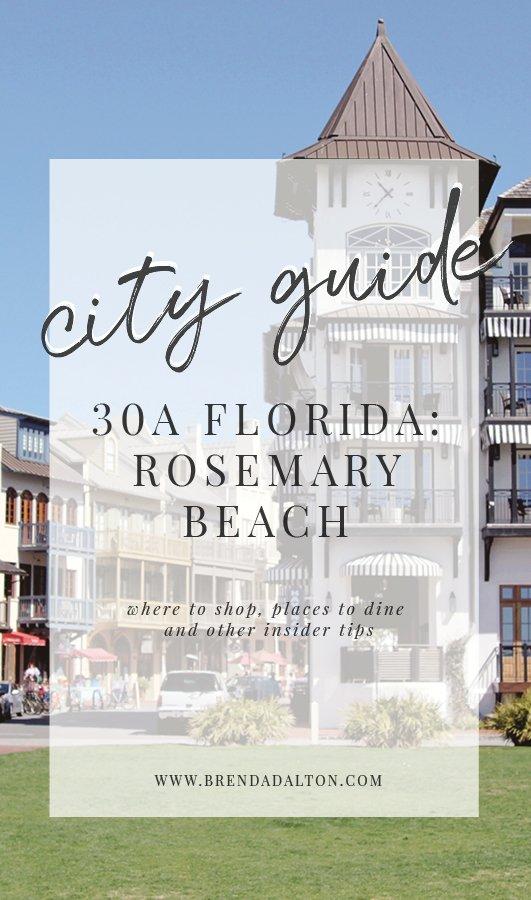 City Guide to Rosemary Beach Florida 30A - Places to eat Where to Shop BrendaDaltoncom