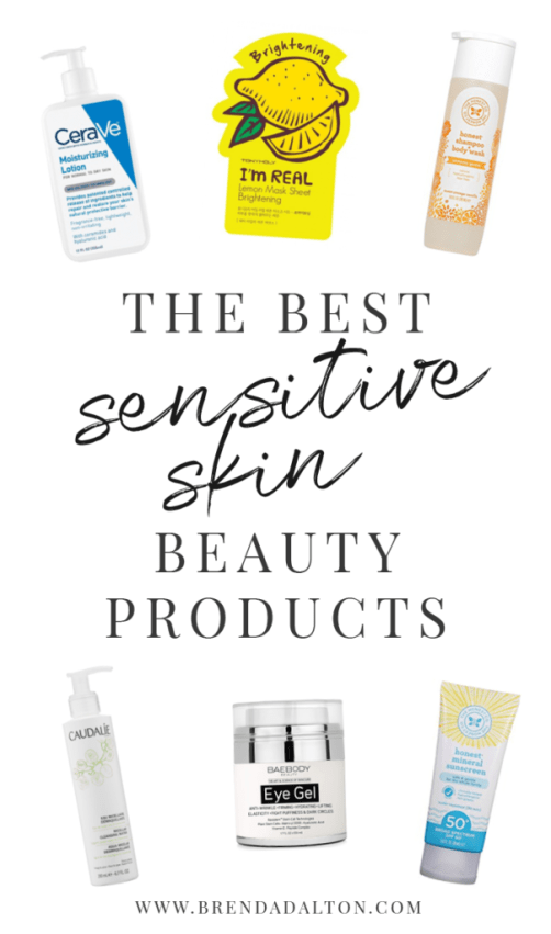 The Best Sensitive Skin Beauty Products by brendadalton.com including The Honest Company, CeraVe, Caudalie and more! Visit brendadalton.com to read more.