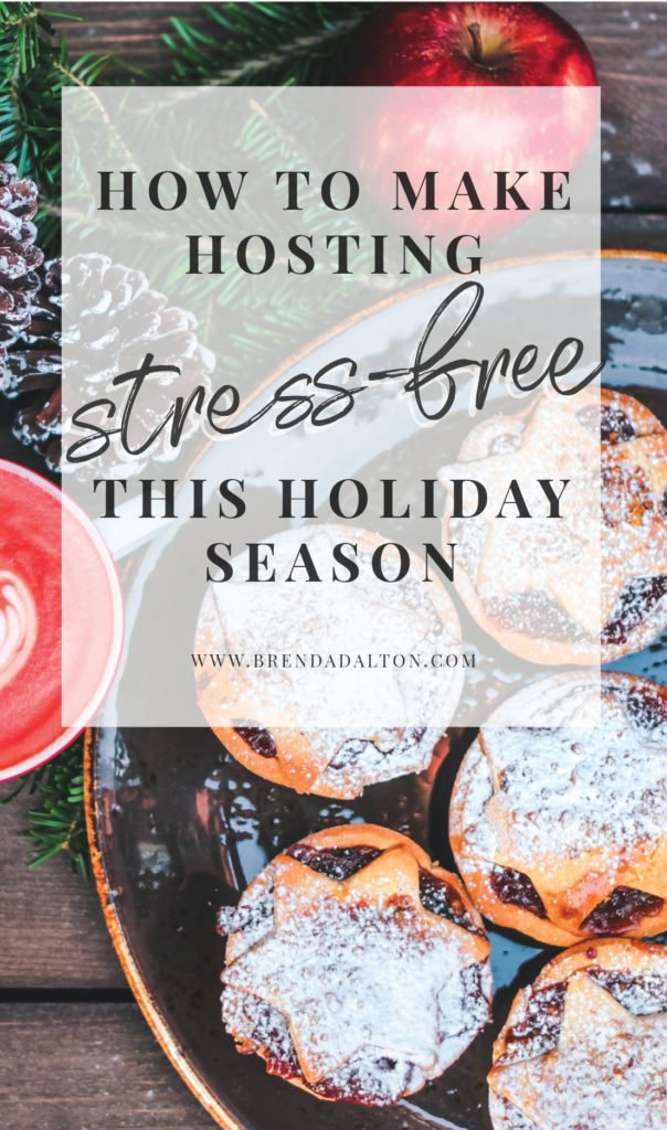 How to Make Hosting Stress Free This Holiday Season