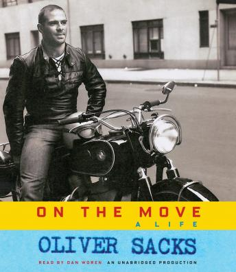Oliver Sacks On the Move