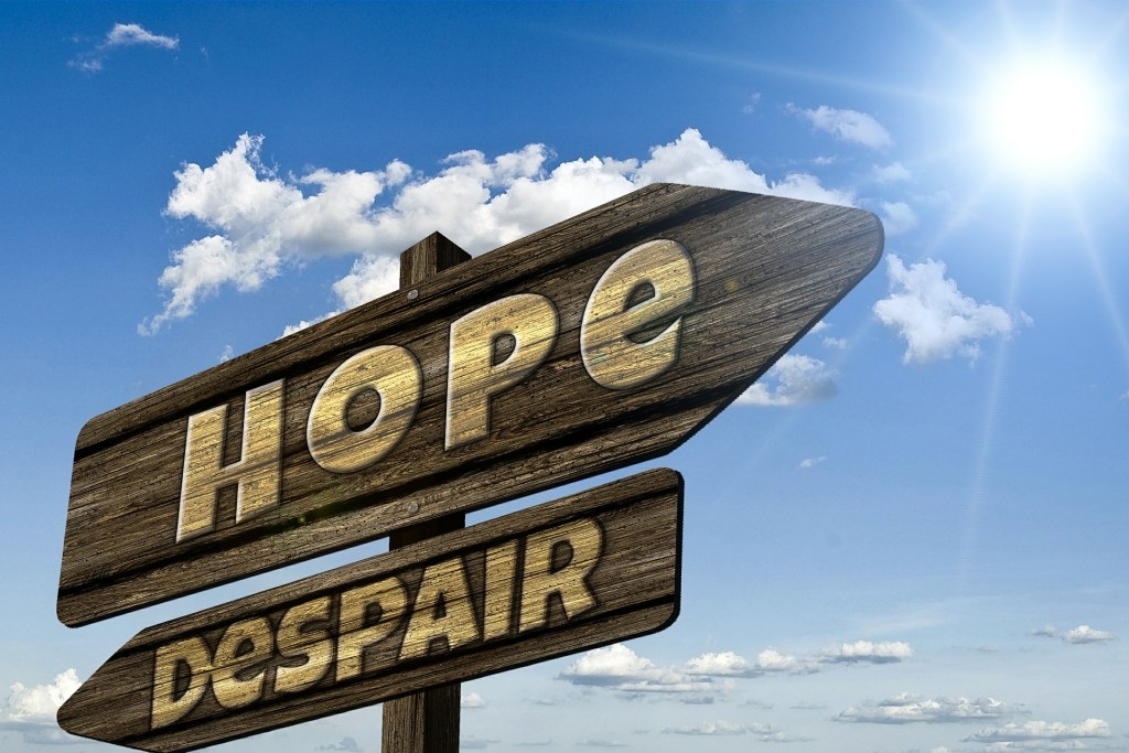 hope despair sign