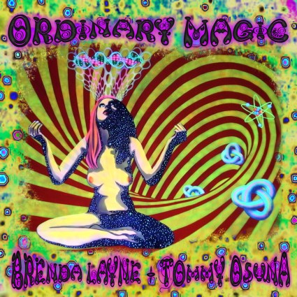 "Front Album Cover for ""Ordinary Magic"" by Brenda Layne and Tommy Osuna"