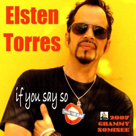 """Elsten Torres """"If You Say So"""""""