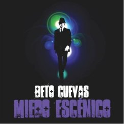 """Beto Cuevas """"Miedo Escenico"""""""