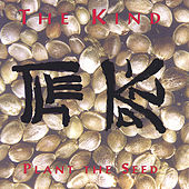 "The Kind ""Plant The Seed"""