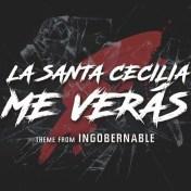 La Santa Cecilia - Me Verás