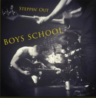 Boys School - Steppin' Out