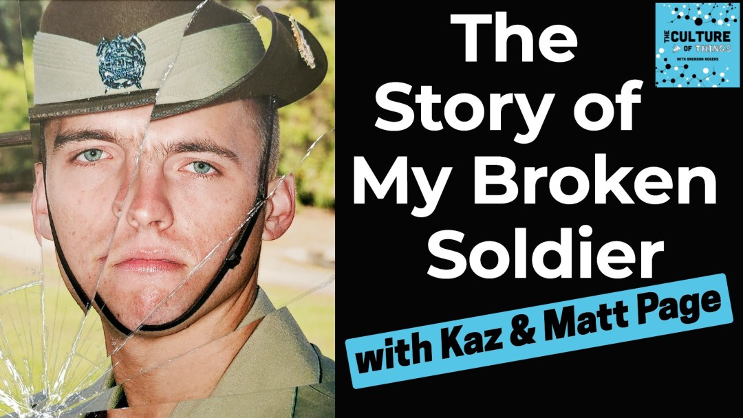 The Story of My Broken Soldier