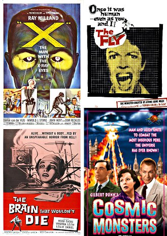 Science fiction movie poster collage: 'The Man with the X-Ray Eyes,' 'The Fly' (1958), 'The Brain That Wouldn't Die,' 'Cosmic Monsters.'