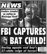 'FBI Captures Bat Child' Weekly World News headline. (1992?)