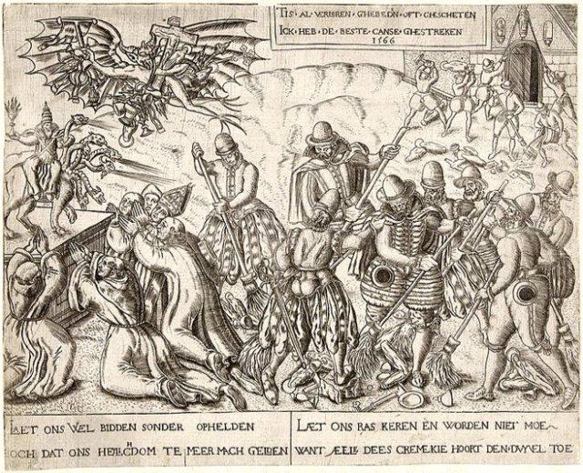 1566 propaganda print, celebrating faith-based vandalism.
