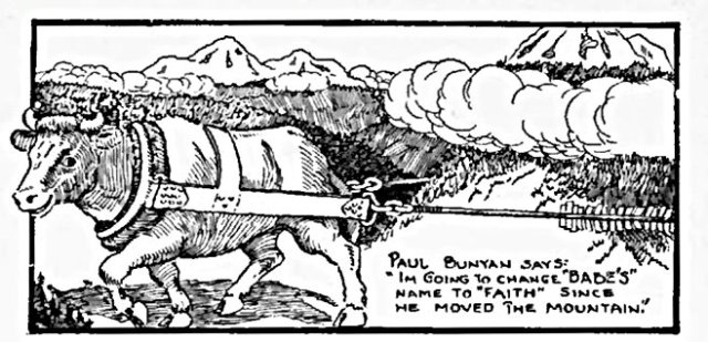 William B. Laughead's illustration, a tale of Paul Bunyan, Babe the Blue Ox and efficiency engineering. (1922)