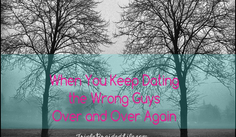 dating the wrong guys boards ie best dating site