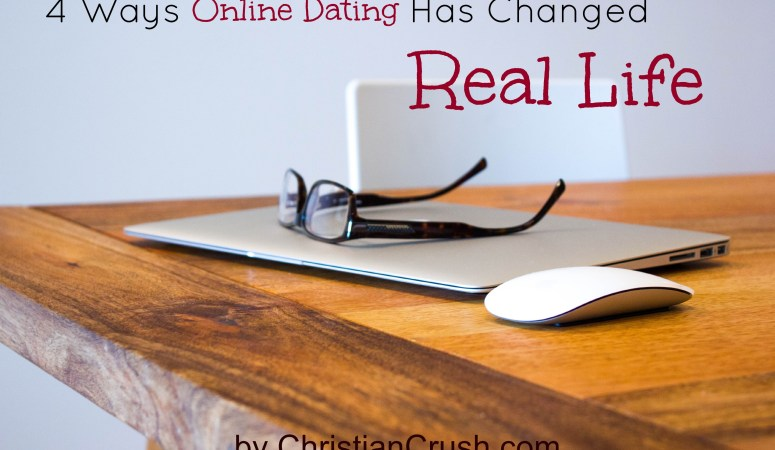 4 Ways Online Dating Has Changed Real Life