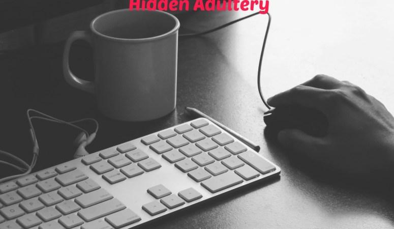 Social Media, Singleness, and a Hidden Adultery