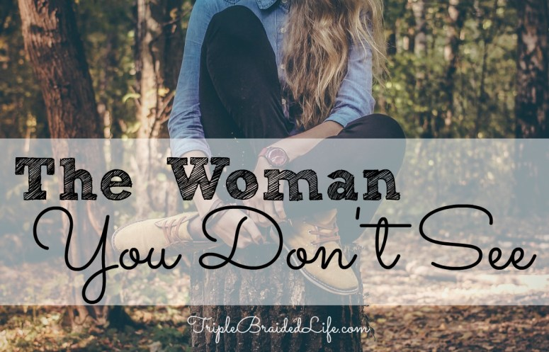 The Woman You Don't See