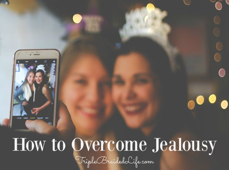 How to Overcome Jealousy