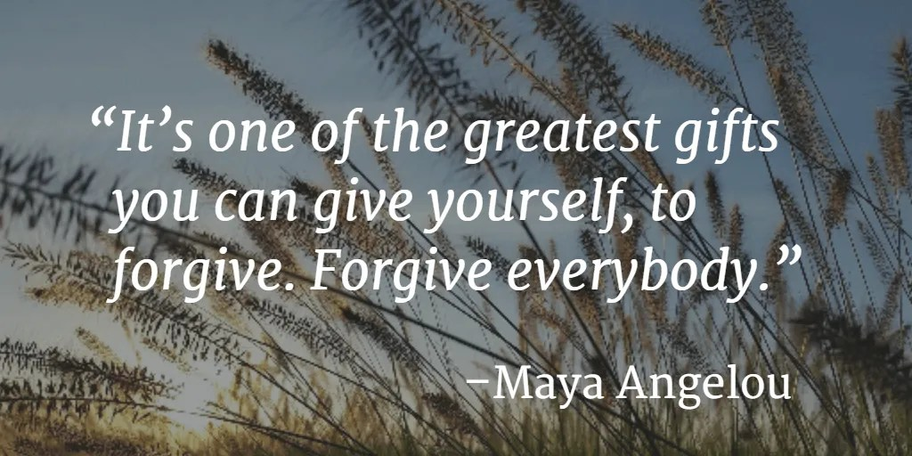 Forgive everybody