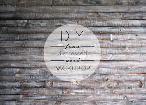 DIY Faux Distressed Wood Backdrop