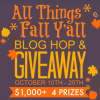 All Things Fall Y'all Blog Hop and Giveaway