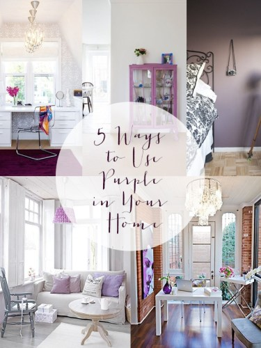5 Ways to Use Purple in Your Home