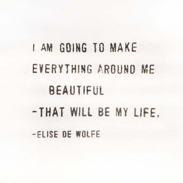 Make Everything Around Me Beautiful Quote