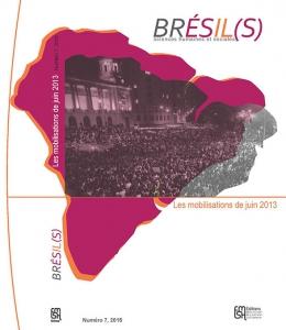 Brésil(s) n°7 - Mobilisation de Juin 20113
