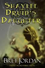 Shaylee: Druid's Daughter