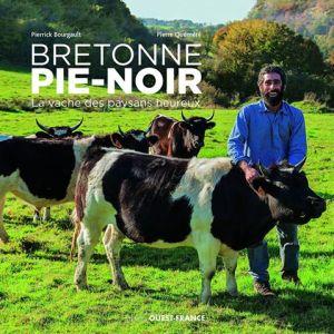 Parution du livre : « La Bretonne Pie-Noir, la vache des paysans ...