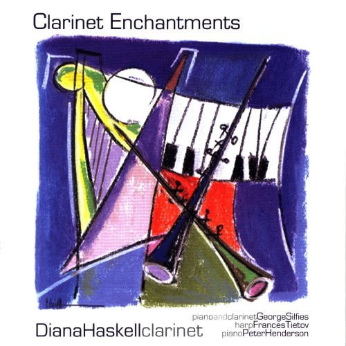 Diana Haskell: Clarinet Enchantments