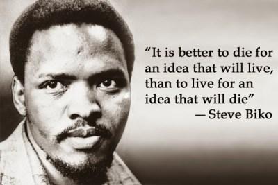 Steve Biko quote on living