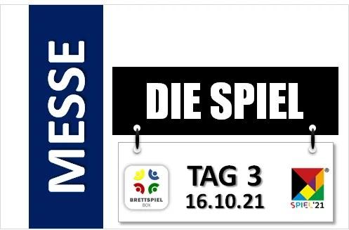 SPIEL 21 – Tag 3 der Messe – 16.10.2021