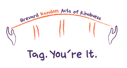 tag you're it random acts of kindness brevard