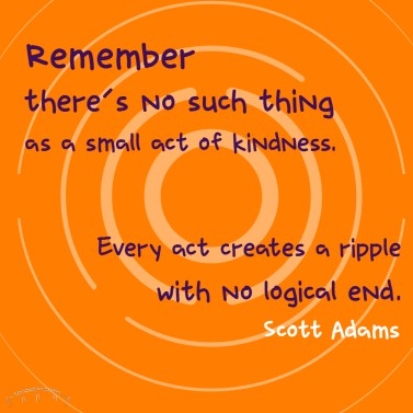 brevard random acts of kindness, nonprofit, charity, 501c3, florida, quote, kindness, scott adams