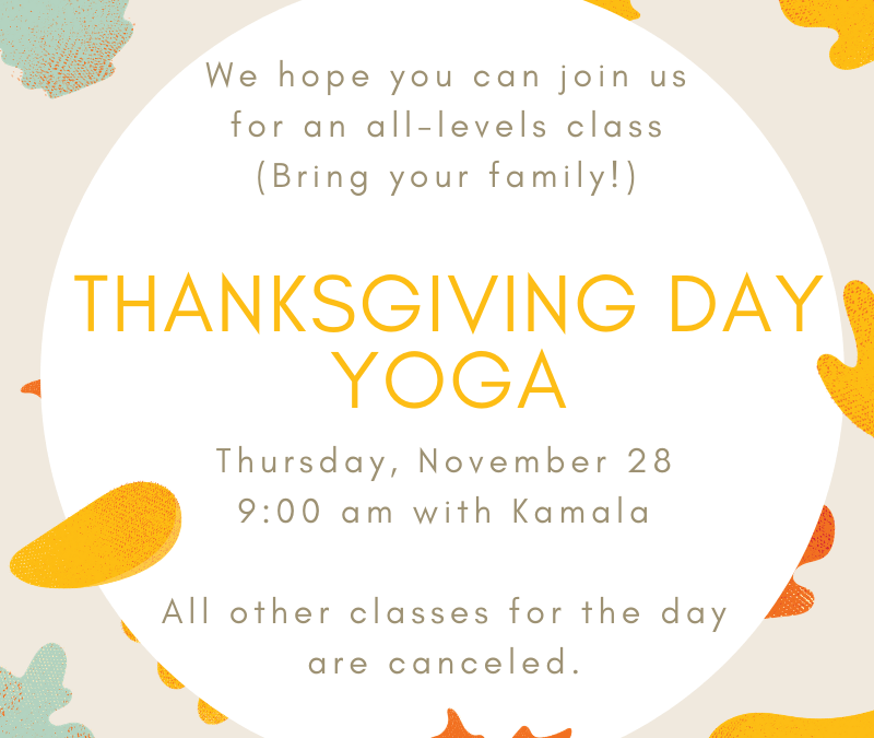 Thanksgiving Day Yoga!