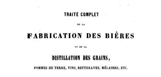Traité complet de la fabrication des bières