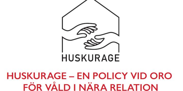 Huskurage – En policy vid oro för våld i nära relation