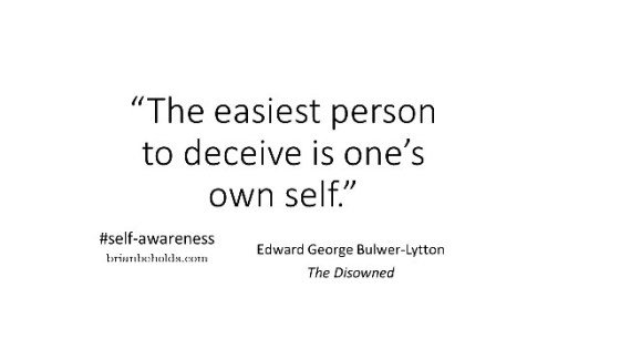 """self-awareness quotes:""""The easiest person to deceive is one's own self."""" #self-awareness"""