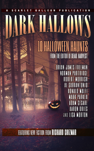 Dark Hallows: 10 Halloween Haunts