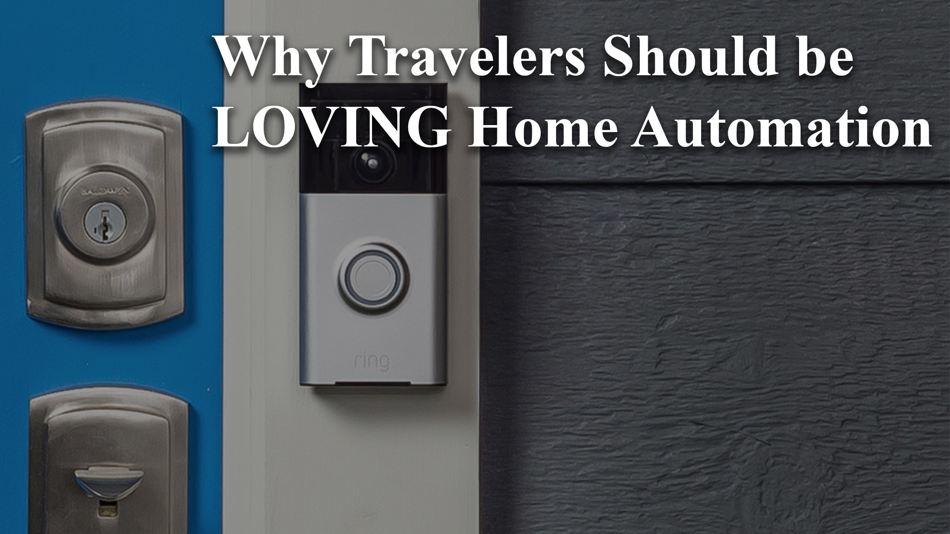 Travel Home Automation