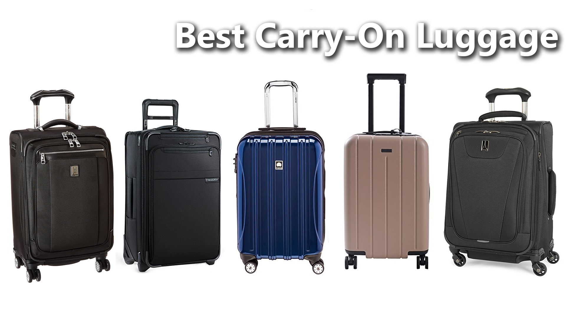 Best Carry-on Luggage – 2018 Edition