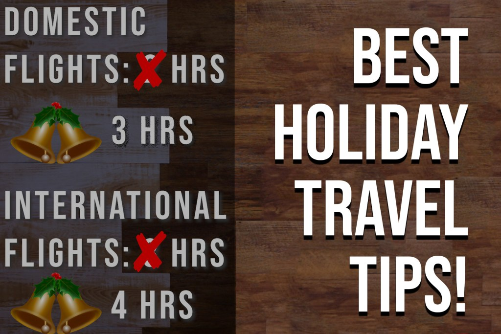 Best Holiday Travel Tips