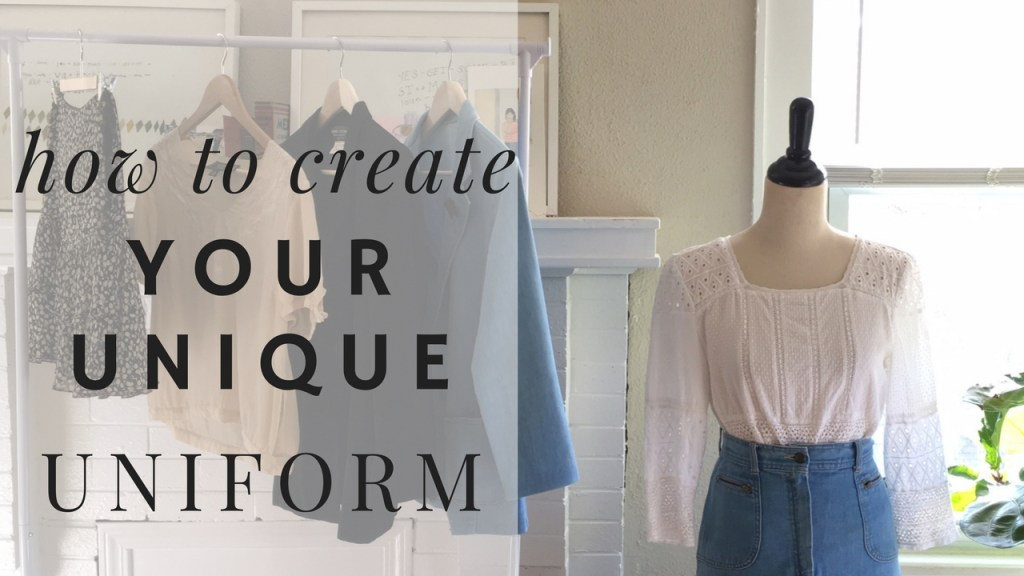 How To Create Your Unique Fashion Uniform | Breaking Down The Anatomy Of An Outfit