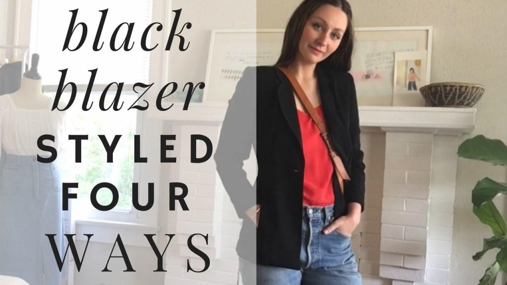 4 Looks 1 Blazer   How To Style A Black Blazer Using Items You Already Have