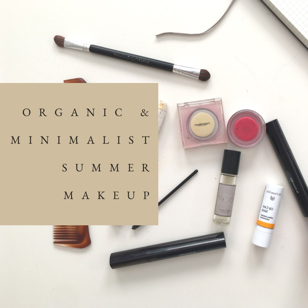 Easy Organic & Minimalist Summer Makeup
